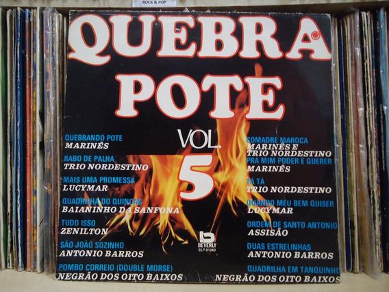 Lp Quebra Pote Vol.5 - Trio Nordestino/marinês/lucymar...