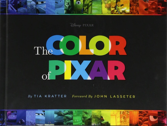 Livro - The Color Of Pixar - Importado