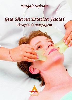 Gua Sha Na Estética Facial: Terapia De Raspagem.