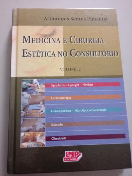 Livro Medicina E Cirurgia Estetica No Consultorio, Lacrado