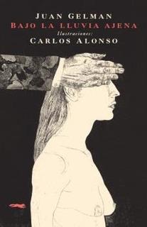 Bajo La Lluvia Ajena - Pocket, Juan Gelman, Ed. Zorro Rojo