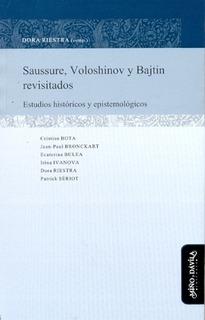 Saussure, Voloshinov Y Bajtin Revisitados - Varios Riestra D