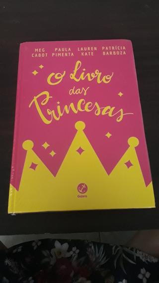 O Livro Das Princesas - Meg Cabot, Paula Pimenta...