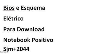Bios E Esquema Elétrico Notebook Positivo Sim+ 2044