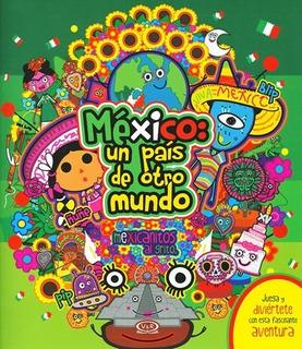 Mèxico Un País De Otro Mundo V&r Editoras