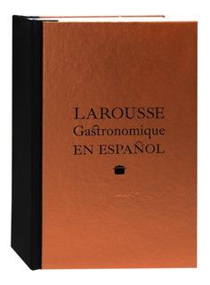 Larousse Gastronomique En Español. Larousse
