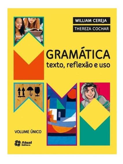 Gramatica Texto Reflexao E Uso 5 Edicao 2016