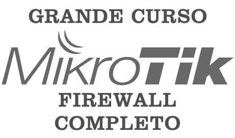 Curso Firewall Mikrotik