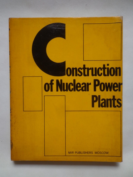 Construction Of Nuclear Power Plants
