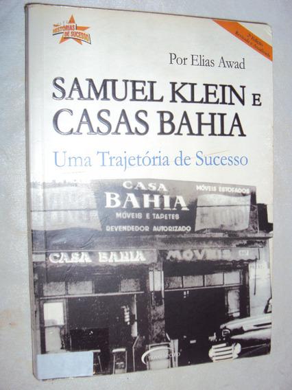 Samuel Klein E Casas Bahia (sebo Amigo)