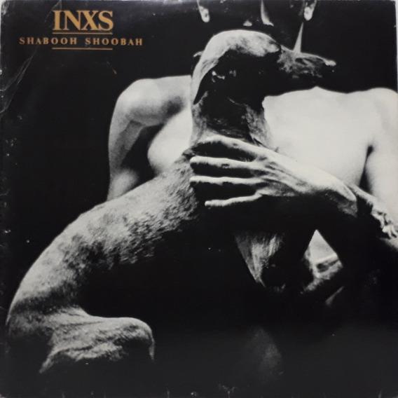 Lp - Inxs - Shabooh Shoobah 1983,com Encarte