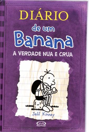Imagem 1 de 1 de Diario De Um Banana Verdade Nua E Crua  Bonellihq Cx295 V20