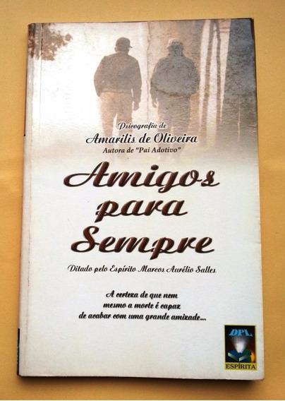 Amigos Para Sempre . Amarilis De Oliveira