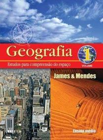 Geografia - Estudos Para Compreensao Do Espaço, V.1 - 1º Ano