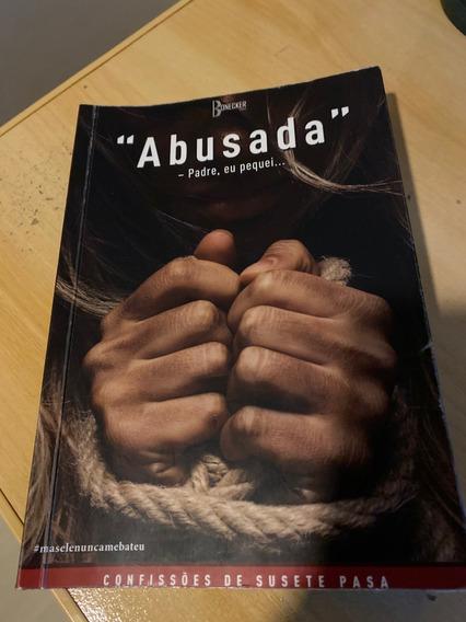 Livro - Abusada - Padre Eu Pequei... - Confissões -
