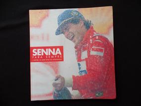 Senna Para Sempre - A História Do Maior Ídolo Do Automobilis