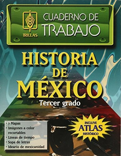 Libro Cuaderno De Trabajo Historia De Mexico 3 Secundaria