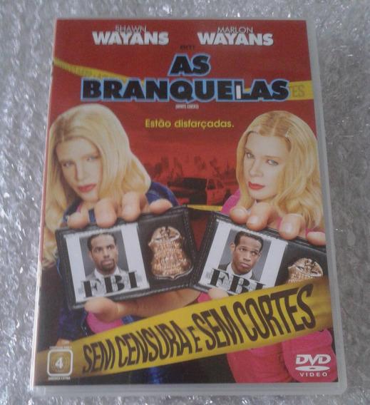 Dvd As Branquelas - Raro - Não Lacrado - Dublado(frete R$10)
