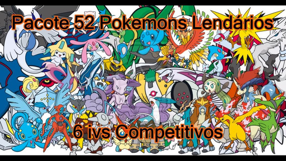 Pokémons Lendários 6ivs