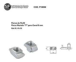Kit 05 Porca Martelo M5 Canal 8mm