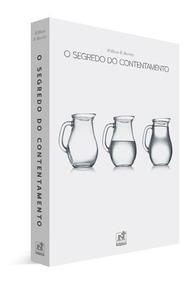 O Segredo Do Contentamento - Dr. William Barcley - Nutra