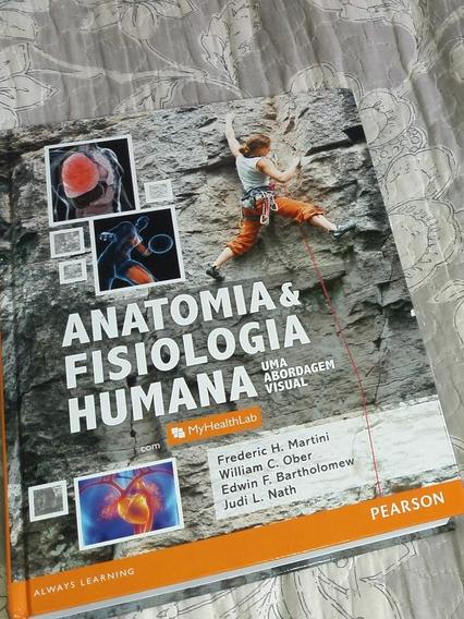 Livro De Anatomia E Fisiológia Humana. Frédéric H. Martini.
