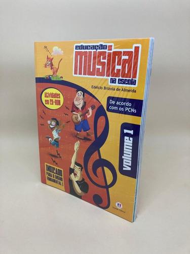 Educação Musical Na Escola: 6 Livros + 6 Cds