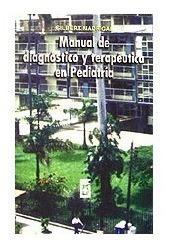Manual De Diagnostico Y Terapeutica En Pediatria. Gilbert