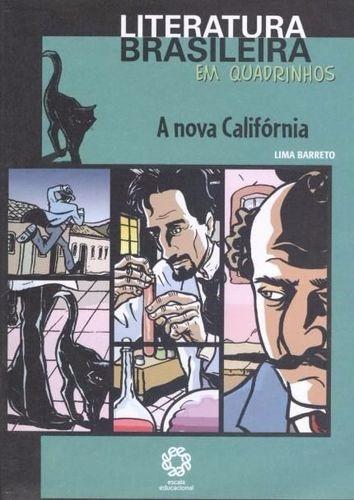 A Nova Califórnia - Col. Literatura Brasileira Em Quadrinhos