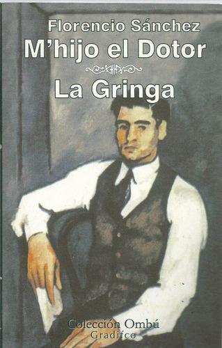 M Hijo El Dotor La Gringa Florencio Sanchez Mercado Libre