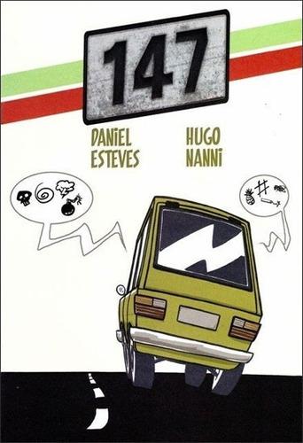 147 Quadrinhos Debate Sobre Cultura Do Ódio Em Um Fiat 147