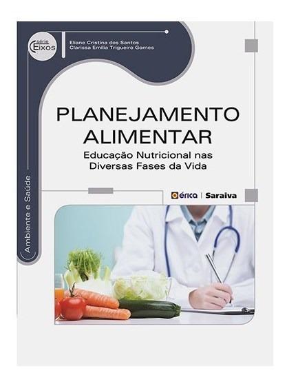 Livro - Planejamento Alimentar - Educação Nutricional Nas