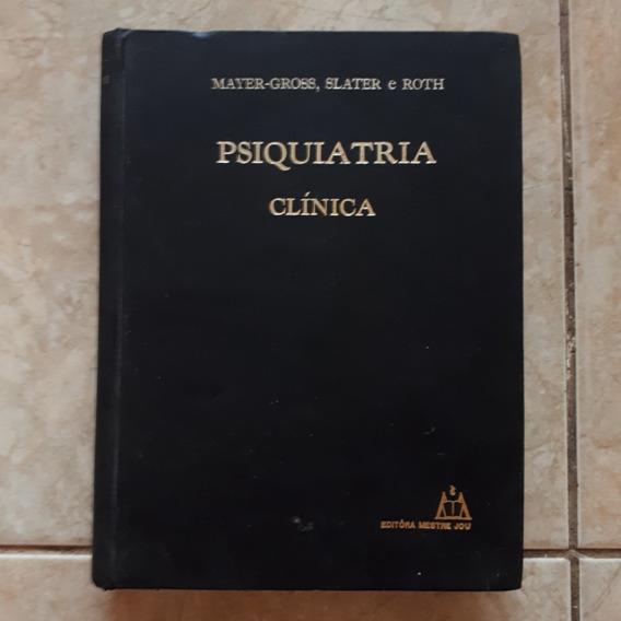 Livro Psiquiatria Clínica Mayer-gross Slater Roth Tomo 2 C2