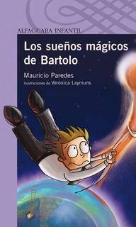 Libro: Los Sueños Magicos De Bartolo, Original Y Nuevo