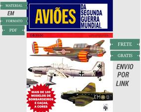 Livro Aviões Da Segunda Guerra Mundial A Cores Frete Grátis