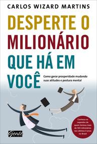 Desperte O Milionário Que Há Em Você - Carlos Wizard Martins