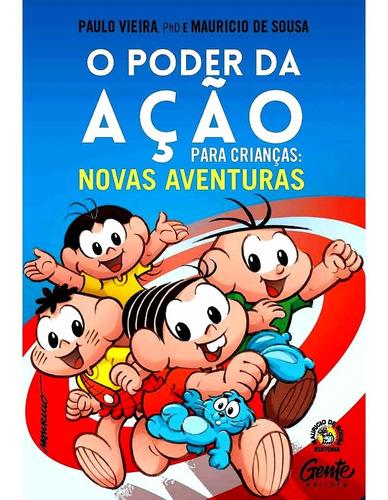 Poder Da Ação Crianças 2 Autorresponsabilidade Paulo Vieira