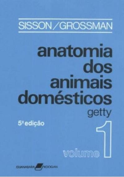 Anatomia Dos Animais Domesticos - 02 Vols - 05 Ed