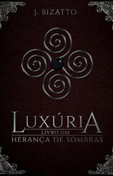 Livro Luxúria - Herança De Sombras