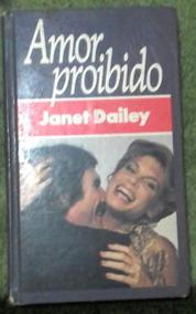 Livro Amor Proibido. Janet Dailey