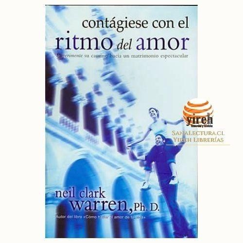 Imagen 1 de 1 de Contágiese Con El Ritmo Del Amor - Neil Clark Warren