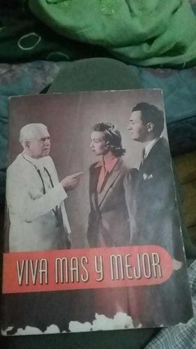 Viva Mas Y Mejor. Dr. J. Wayne Mcfarland