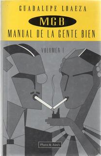 A3 Guadalupe Loaeza - Manual De La Gente Bien, Volumen 1