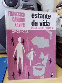 Livro Estante Da Vida - 5ª Edição Francisco Cândido Xavier