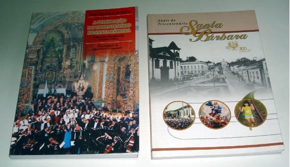 Anais E Celebração Do Tricentenário De Santa Bárbara Mg