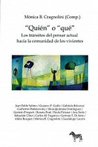 Mónica Cragnolini Quién O Qué Ed. La Cebra