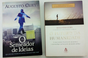 Lote Augusto Cury: Futuro Da Humanidade / Semeador De Ideias