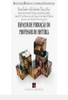 Espaços De Formação Do Professor De Hist Ernesta Zamboni -