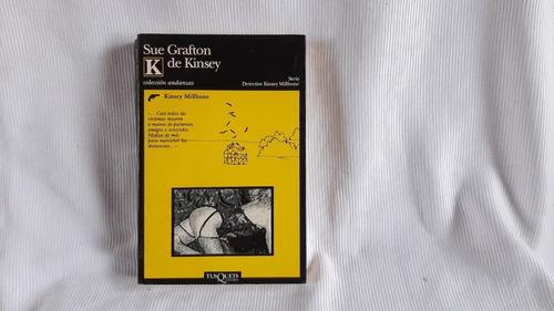 K De Kinsey Sue Grafton Tusquets