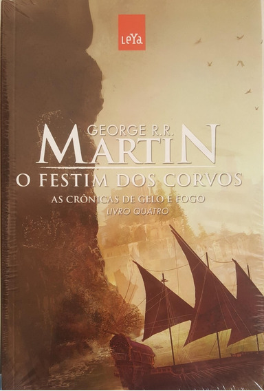O Festim Dos Corvos Livro Crônicas De Gelo E Fogo Volume 4